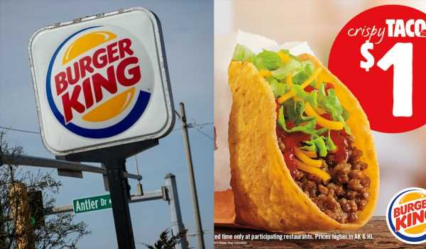 How Long Will Burger King's $1 Crispy Tacos Be Available? Get 'Em While You Can