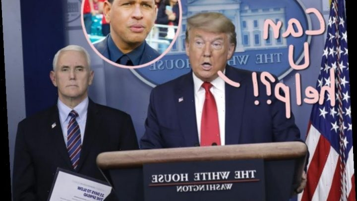 Donald Trump Apparently Called Alex Rodriguez Asking For His Thoughts On The Coronavirus Pandemic…
