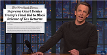 Seth Meyers Is Excited to See Trump's Tax Returns